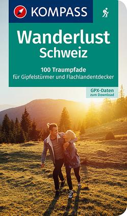 Wanderlust Schweiz von KOMPASS-Karten GmbH