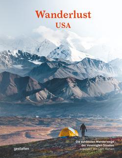 Wanderlust USA (DE) von Honan,  Cam, Klanten,  Robert, Rodriguez Tarditi,  Santiago