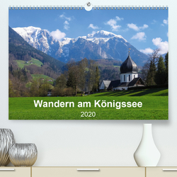 Wandern am Königssee (Premium, hochwertiger DIN A2 Wandkalender 2020, Kunstdruck in Hochglanz) von Vogel,  Carmen