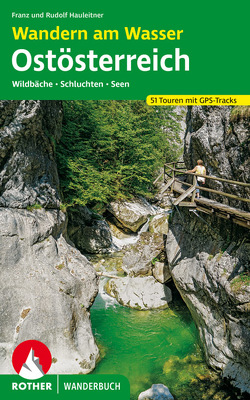 Wandern am Wasser Ostösterreich von Hauleitner,  Franz, Hauleitner,  Rudolf