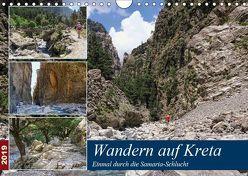 Wandern auf Kreta – Einmal durch die Samaria-Schlucht (Wandkalender 2019 DIN A4 quer) von Frost,  Anja