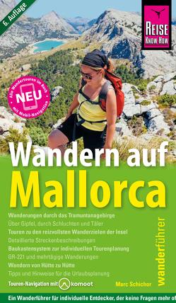 Wandern auf Mallorca von Elsner,  Kirsten, Schichor,  Marc