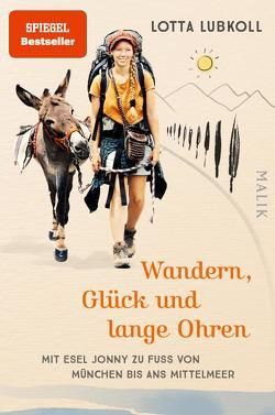 Wandern, Glück und lange Ohren von Lubkoll,  Lotta