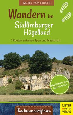 Wandern im Südlimburger Hügelland von von Hoegen,  Rainer, Walter,  Roland