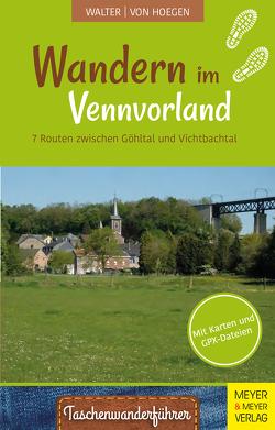 Wandern im Vennvorland von Hoegen,  Rainer von, Walter,  Roland