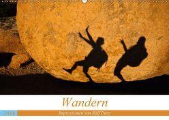 Wandern – Impressionen von Rolf Dietz (Wandkalender 2018 DIN A2 quer) von Dietz,  Rolf