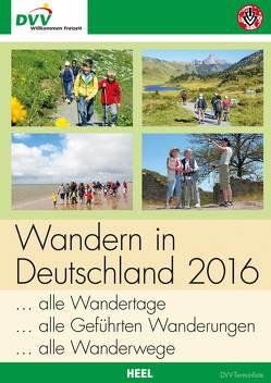 Wandern in Deutschland 2016 (DVV) von Deutscher Volkssportverband e.V. (DVV)
