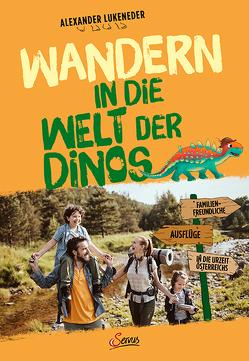 Wandern in die Welt der Dinos von Lukeneder,  Alexander