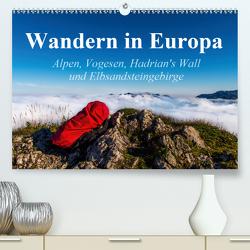Wandern in Europa (Premium, hochwertiger DIN A2 Wandkalender 2020, Kunstdruck in Hochglanz) von Birkigt,  Lisa