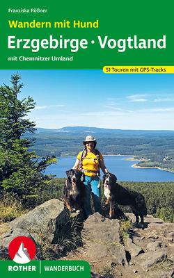 Wandern mit Hund Erzgebirge – Vogtland von Rößner,  Franziska