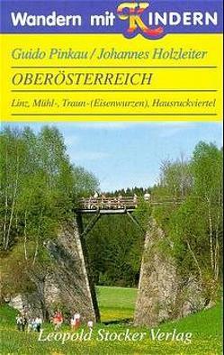 Wandern mit Kindern – Oberösterreich von Holzleiter,  Johannes, Pinkau,  Guido