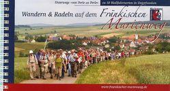 Wandern & Radeln auf dem Fränkischen Marienweg  zwischen Main, Saale, Wern, Sinn, Kahl und Tauber von Treutlein,  Josef