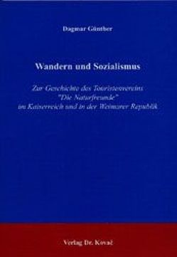 Wandern und Sozialismus von Günther,  Dagmar