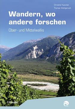 Wandern, wo andere forschen von Huovinen,  Christine, Wohlgemuth,  Thomas