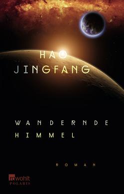 Wandernde Himmel von Hao,  Jingfang, Hermann,  Marc