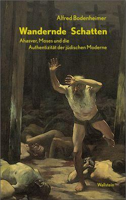Wandernde Schatten von Bodenheimer,  Alfred