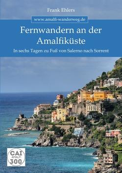 WandernDeluxe / Fernwandern an der Amalfiküste von Ehlers,  Frank