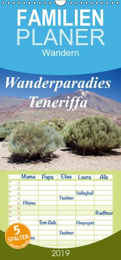 Wanderparadies Teneriffa – Familienplaner hoch (Wandkalender 2019 , 21 cm x 45 cm, hoch) von Stern,  Angelika