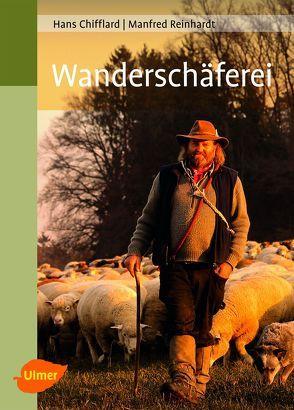 Wanderschäferei von Chifflard,  Hans, Reinhardt,  Manfred