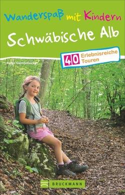 Wanderspaß mit Kindern – Schwäbische Alb von Gerstenecker,  Antje