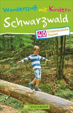 Wanderspaß mit Kindern – Schwarzwald von Bayer,  Antje