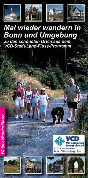Bonn Wandertouren – Mal wieder wandern in Bonn und Umgebung von Walder,  Achim