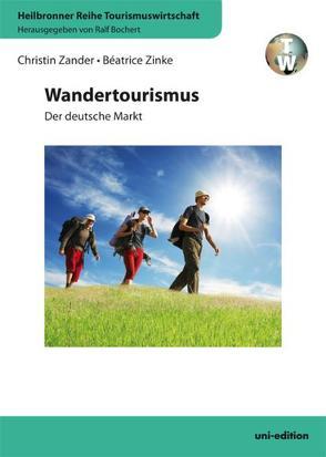 Wandertourismus von Bochert,  Ralf, Zander,  Christin, Zinke,  Béatrice