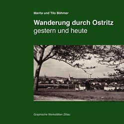 Wanderung durch Ostritz von Böhmer,  Marita, Böhmer,  Tilo