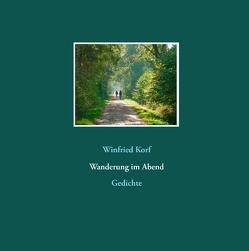 Wanderung im Abend von Korf,  Winfried