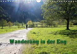Wanderung in der Eng (Wandkalender 2019 DIN A4 quer) von Lindhuber,  Josef