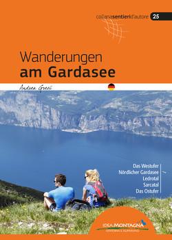 Wanderungen am Gardasee von Greci,  Andrea