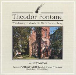 Wanderungen durch die Mark Brandenburg von Fontane,  Theodor, Schoss,  Gunter