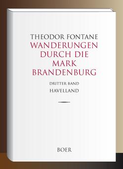 Wanderungen durch die Mark Brandenburg Band 3 von Fontane,  Theodor