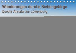 Wanderungen durchs Siebengebirge – Durchs Annatal zur Löwenburg (Tischkalender 2019 DIN A5 quer) von N.,  N.