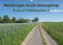 Wanderungen durchs Siebengebirge – Rund um Heisterbacherrott (Wandkalender 2018 DIN A2 quer) von Leonhardy,  Thomas