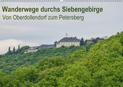 Wanderungen durchs Siebengebirge – Von Oberdollendorf zum Petersberg (Wandkalender 2018 DIN A2 quer) von Leonhardy,  Thomas