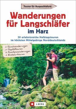 Wanderungen für Langschläfer im Harz von Goedeke,  Richard
