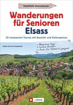 Wanderungen für Senioren Elsass von Freudenthal,  Lars und Annette