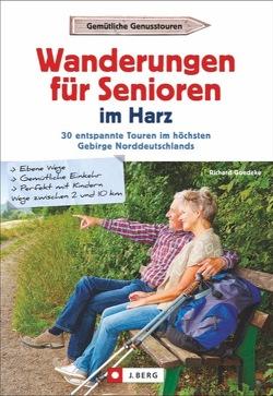 Wanderungen für Senioren im Harz von Goedeke,  Richard