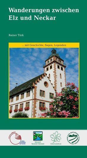 Wanderungen zwischen Elz und Neckar von Brunnengräber,  Hubert, Türk,  Rainer