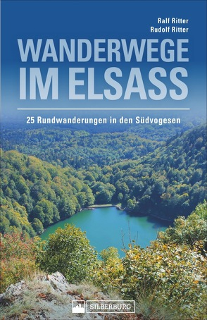 Wanderwege im Elsass von Ritter,  Ralf