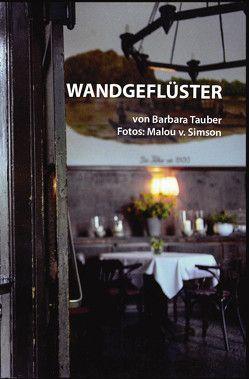 Wandgeflüster von Tauber,  Barbara