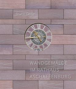 Wandgemälde im Rathaus Aschaffenburg von Geißel,  Bruno