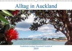 Wandkalender Auckland 2019 DIN A4 Quer (Wandkalender 2019 DIN A3 quer) von by Daniel Eisenhut,  Aucklife