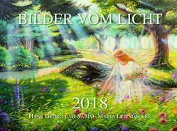 Wandkalender – Bilder vom Licht 2018 von Leiendecker,  Hans Georg, Leiendecker,  Sabine Maria