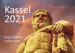 Wandkalender Kassel 2021 Format Din A4 Jörg Lantelme und Lothar Koch von Koch,  Lothar, Lantelme,  Jörg