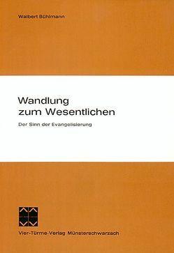 Wandlung zum Wesentlichen von Bühlmann,  Walbert