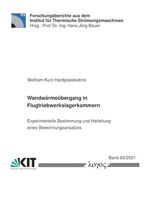 Wandwärmeübergang in Flugtriebwerkslagerkammern von Kurz-Hardjosoekatmo,  Wolfram