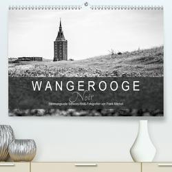 Wangerooge Noir (Premium, hochwertiger DIN A2 Wandkalender 2020, Kunstdruck in Hochglanz) von Mitchell,  Frank