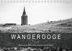 Wangerooge Noir (Tischkalender 2020 DIN A5 quer) von Mitchell,  Frank